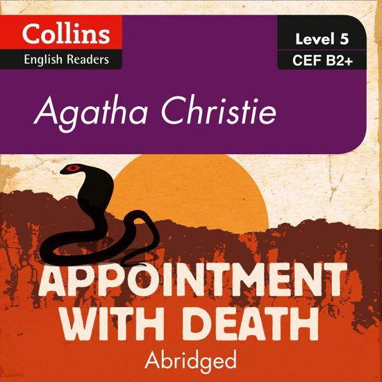 Appointment With Death: B2+ (Collins Agatha Christie ELT Readers)