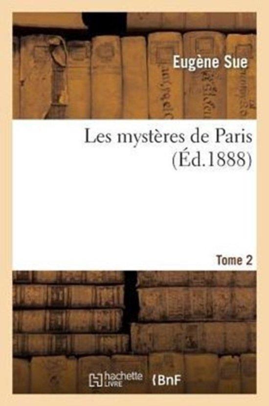 Les Myst�res de Paris. T. 2