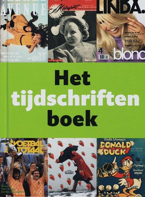 Boek cover Het tijdschriften boek van Elsbeth Kwant (Hardcover)
