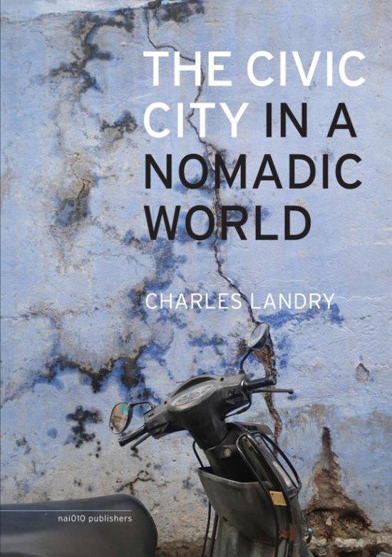 The Civic City In A Nomadic World (Hardback)