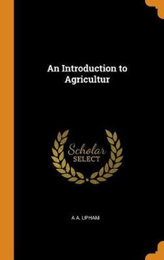An Introduction to Agricultur
