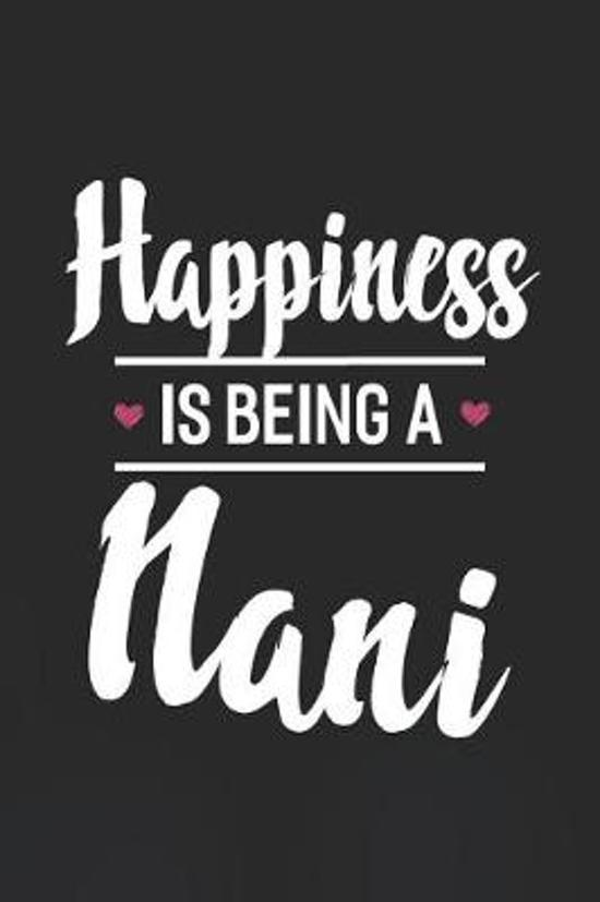 Happiness Is Being a Nani