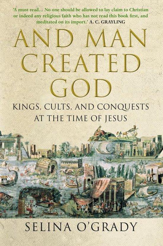 Boek cover And Man Created God van Selina OGrady (Onbekend)