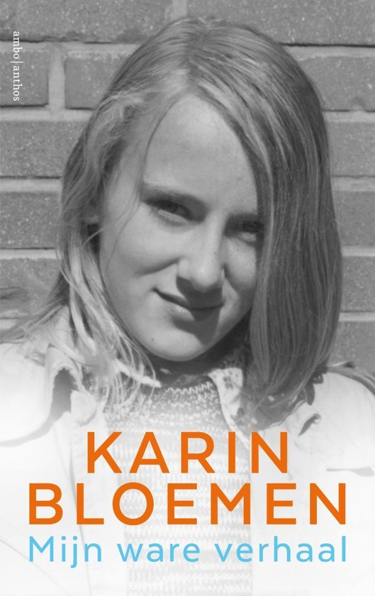 Boek cover Mijn ware verhaal van Karin Bloemen (Onbekend)
