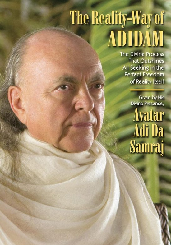 The Reality-Way of Adidam