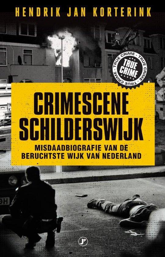 Boek cover Crimescene Schilderswijk van Hendrik Jan Korterink (Paperback)