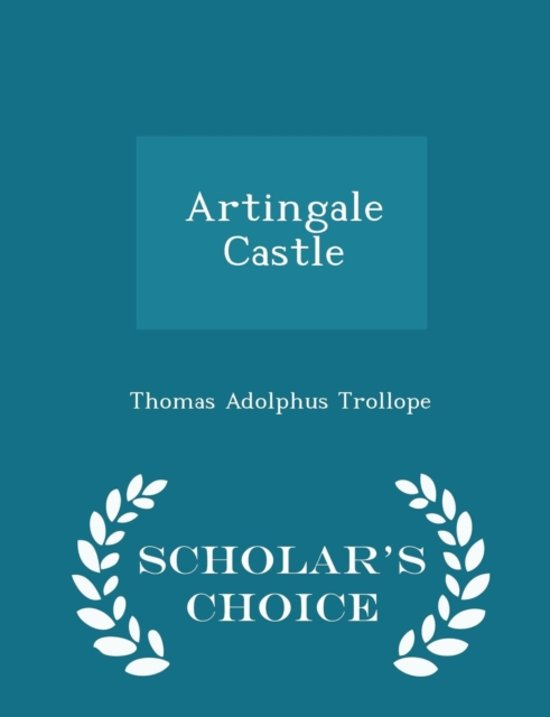 Artingale Castle - Scholar's Choice Edition