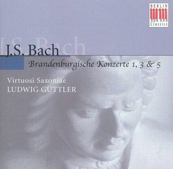 Bach: Brandenburgische Konzerte no 1, 3 & 5 / Guttler, et al