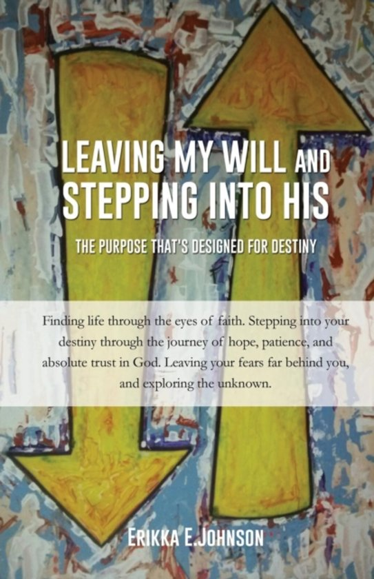 Leaving My Will and Stepping Into His