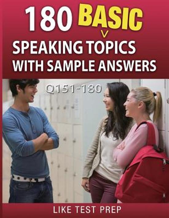 180 Basic Speaking Topics with Sample Answers Q151-180