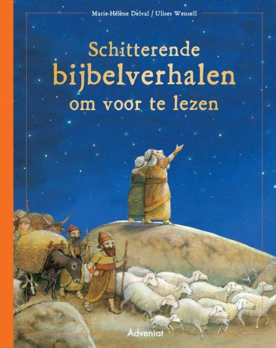 Schitterende bijbelverhalen om voor te lezen