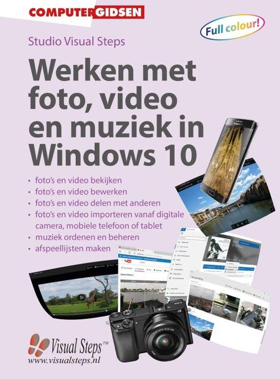 Werken met foto video en muziek in Windows 10