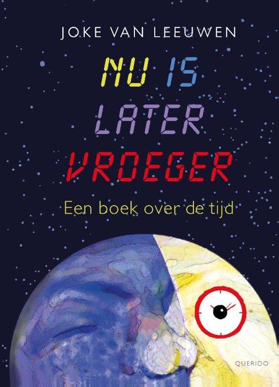 Boek cover Nu is later vroeger van Joke van Leeuwen (Hardcover)