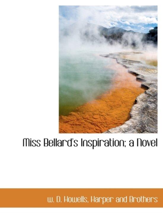 Miss Bellard's Inspiration; A Novel