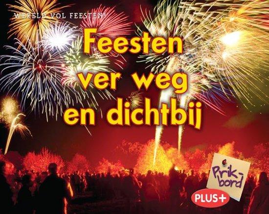Wereld vol feesten - Feesten ver weg en dichtbij