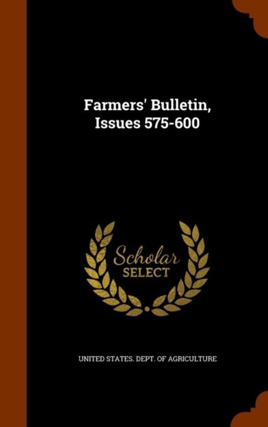 Farmers' Bulletin, Issues 575-600