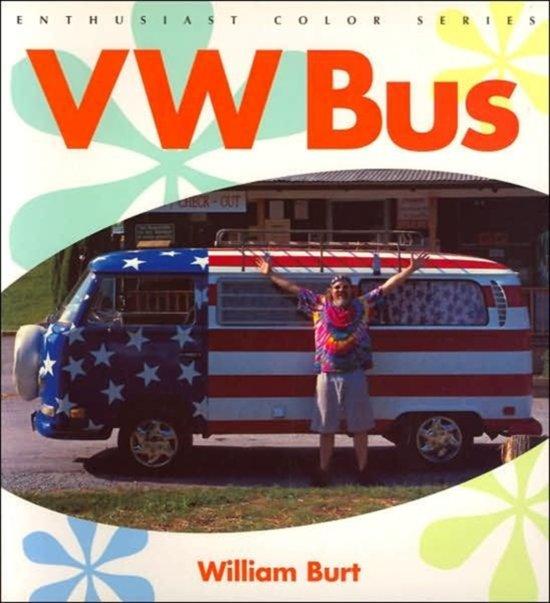 Bol Com Vw Bus William Burt 9780760313190 Boeken
