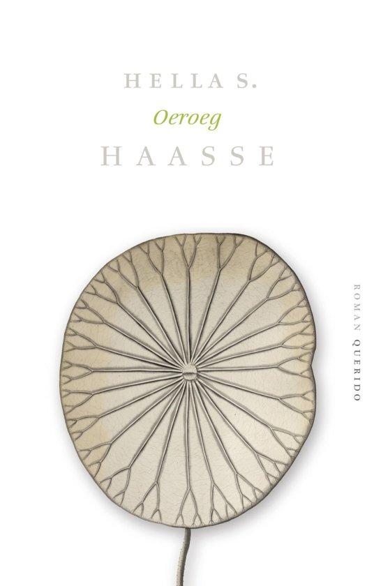 Verzameld werk Hella S. Haasse - Oeroeg