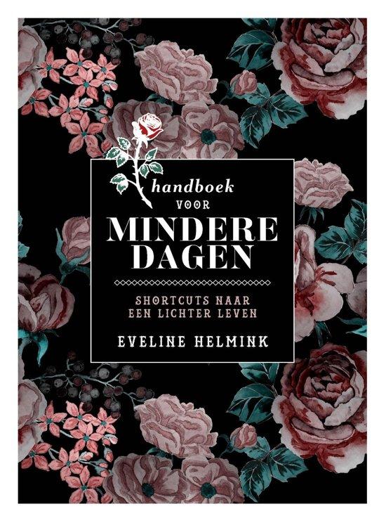 Boek cover Handboek voor mindere dagen van Eveline Helmink (Onbekend)