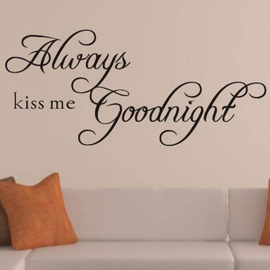 bol.com | Always Kiss Me Goodnight Muurtekst / Muursticker Tekst ...