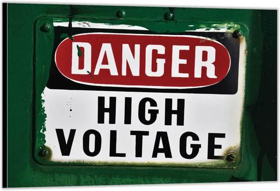 Dibond – Danger High Voltage'– 90x60 Foto op Dibond;Aluminium (Wanddecoratie van metaal)