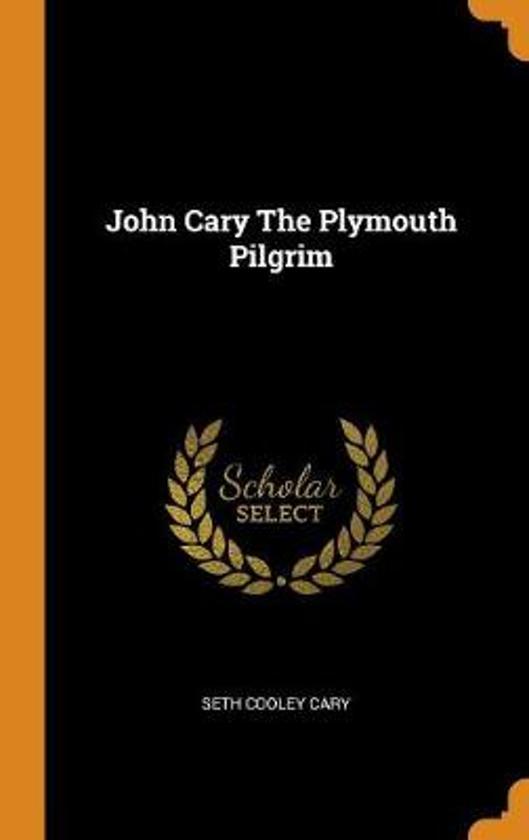 John Cary the Plymouth Pilgrim