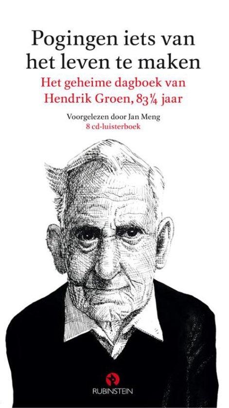 Boek cover Pogingen iets van het leven te maken (luisterboek) van Hendrik Groen (Onbekend)