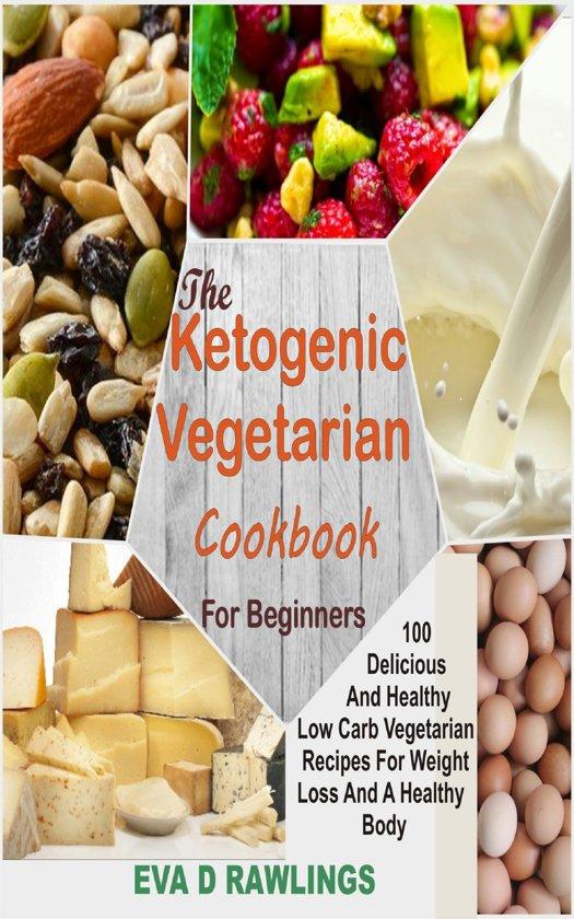 Bol Com The Ketogenic Vegetarian Cookbook For Beginners Ebook