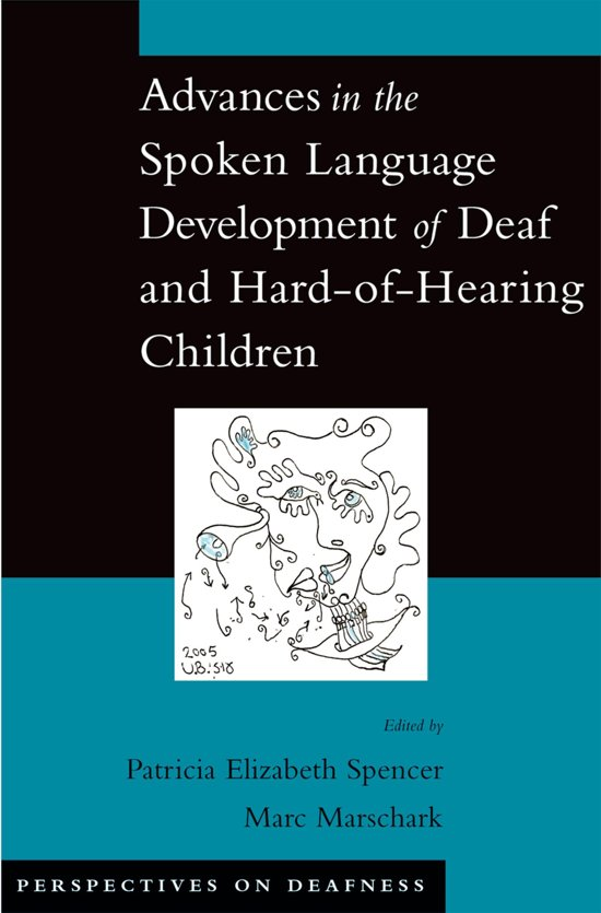 language development of deaf infants and children The rate at which children reach their speech and language development milestones can vary depending on the child and the environment that surrounds them some children will develop certain speech and language skills quicker than others.