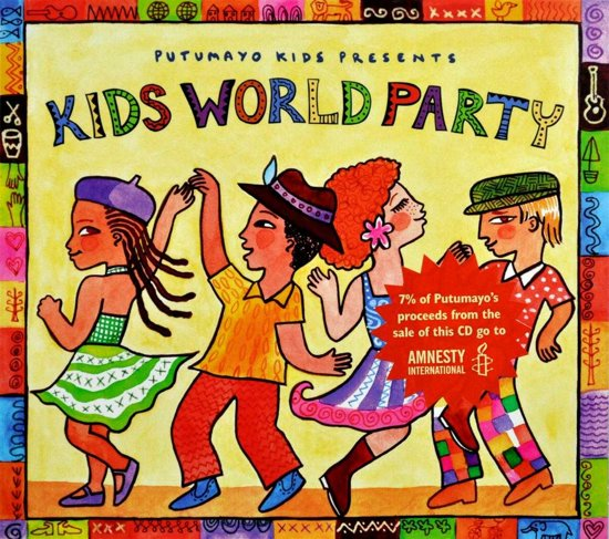 Putumayo Kids Presents: Kidz World Party