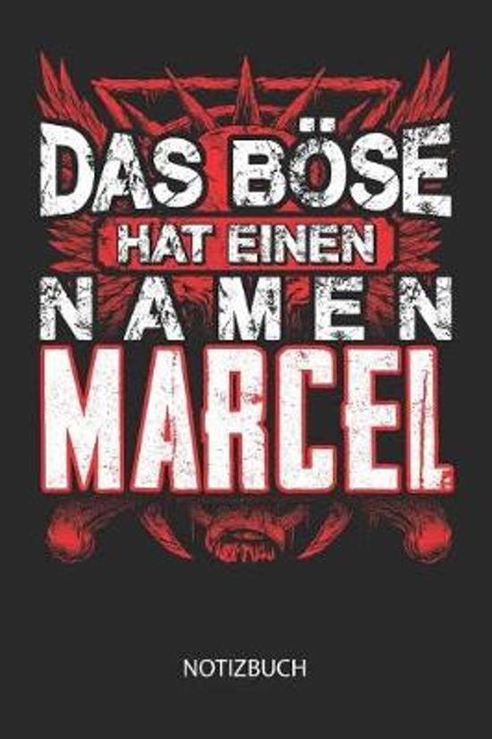 Das B se hat einen Namen - Marcel - Notizbuch