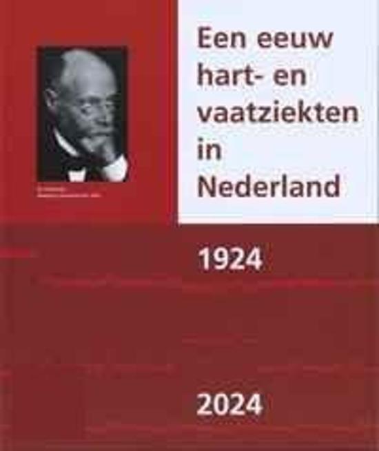 Afbeelding van Een Eeuw Hart- En Vaatziekten In Nederland