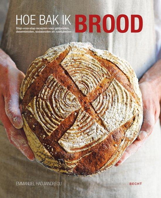 hoe bak je brood