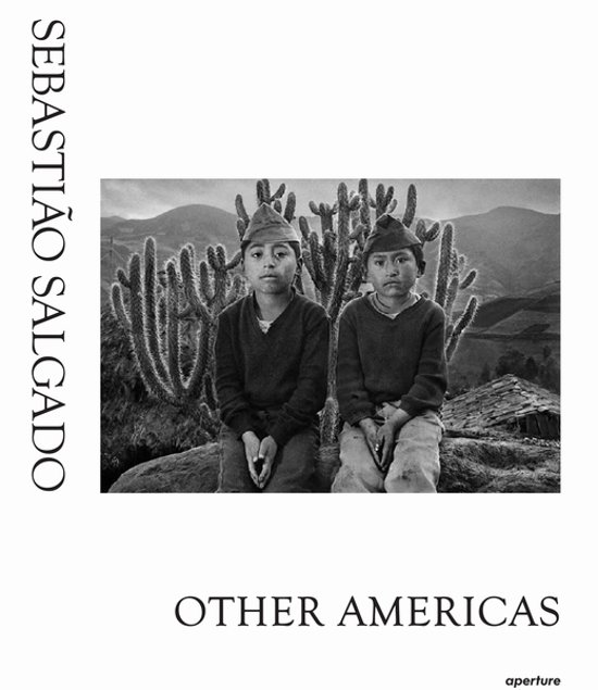 Boek cover Sebastiao Salgado: Other Americas van Claude Nori (Hardcover)