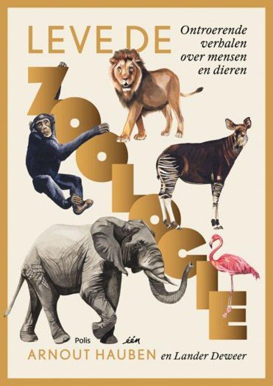 Boek cover Lang leve de Zoologie! van Arnout Hauben (Paperback)