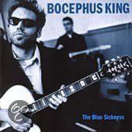 Bocephus King - The Blue Sickness