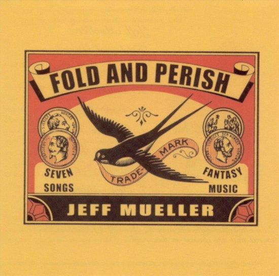 Fold & Perish