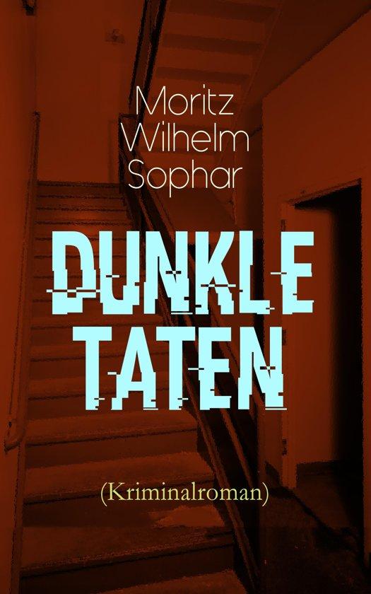 Dunkle Taten (Kriminalroman) - Vollständige Ausgabe