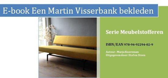 Serie Meubelstofferen - Een Martin Visserbank stofferen