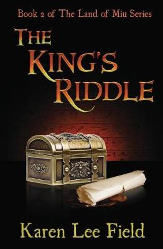 The King's Riddle (The Land of Miu, #2)