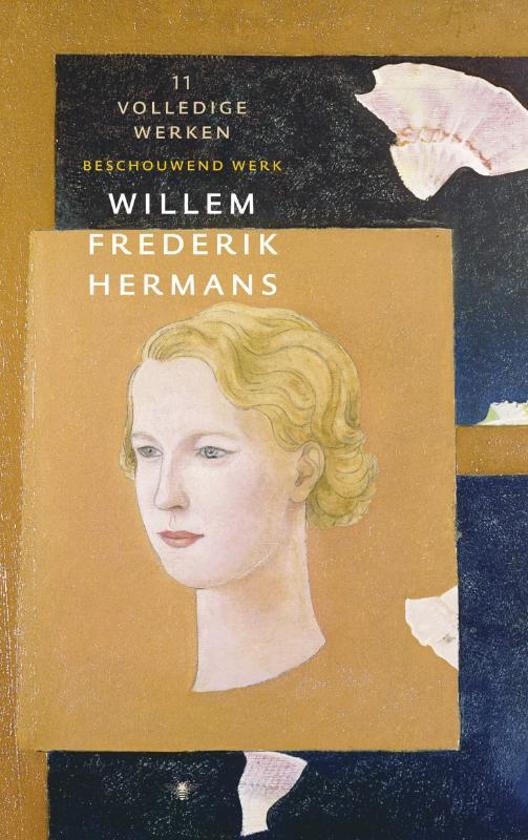 Volledige Werken Van Wf Hermans 11 Volledige Werken 11