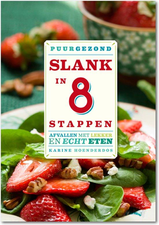 Boek cover PuurGezond! Slank in 8 stappen van Karine Hoenderdos (Paperback)