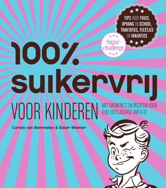 100 suikervrij 100 suikervrij voor kinderen