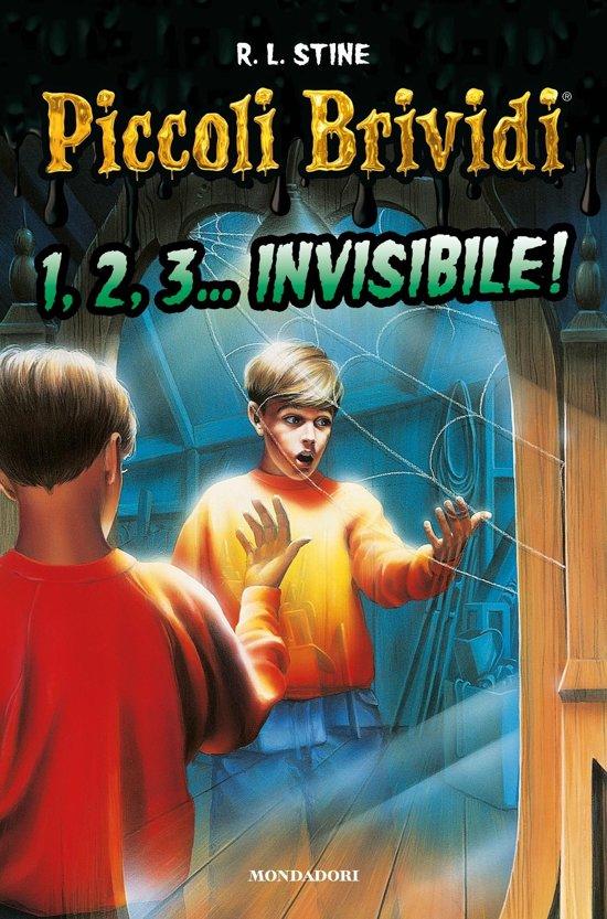 Piccoli Brividi - 1, 2, 3... invisibile!