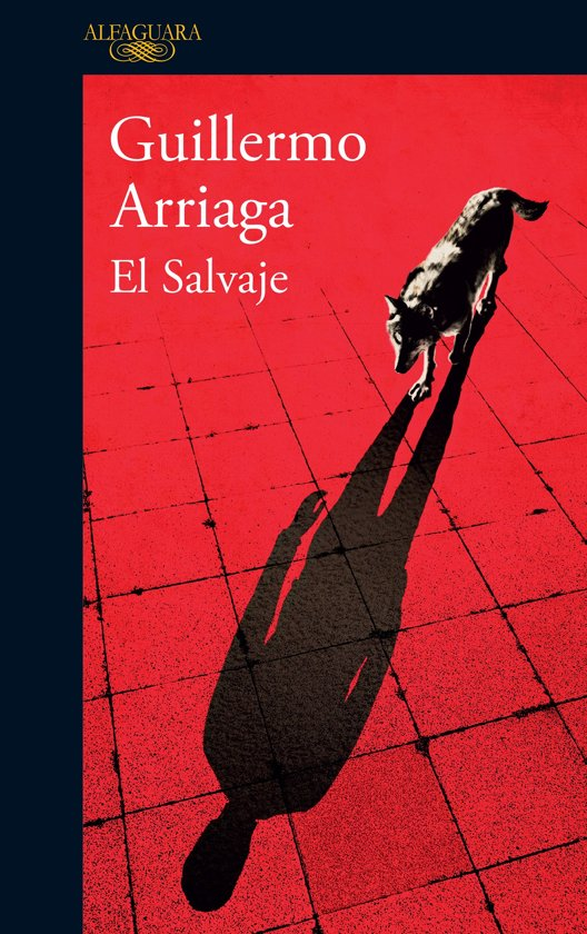 Boek cover El salvaje / The Savage van Guillermo Arriaga (Onbekend)