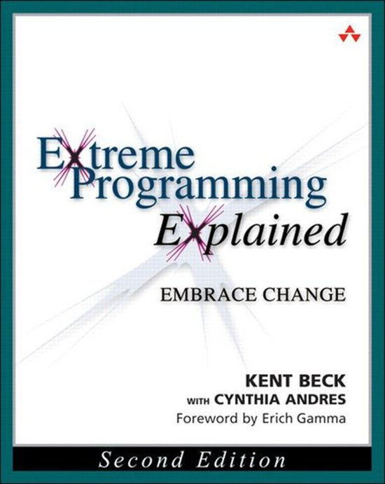 Extreme Programming Explained: Embrace Change. Door Kent Beck en Cynthia Andres.