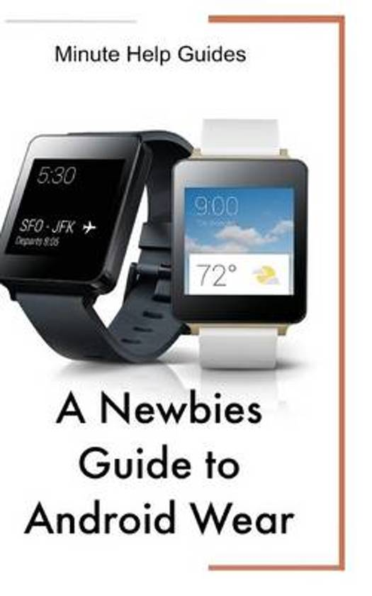 A Newbies Guide to Android Wear