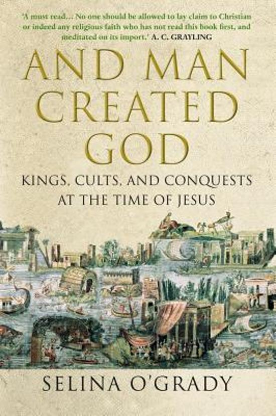Boek cover And Man Created God van Selina OGrady (Paperback)