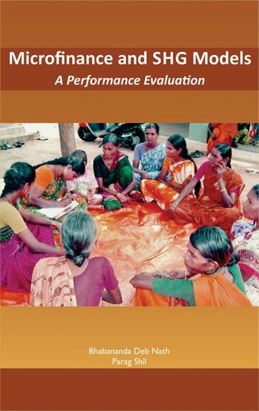 Microfinance and SHG Models A Performance Evaluation