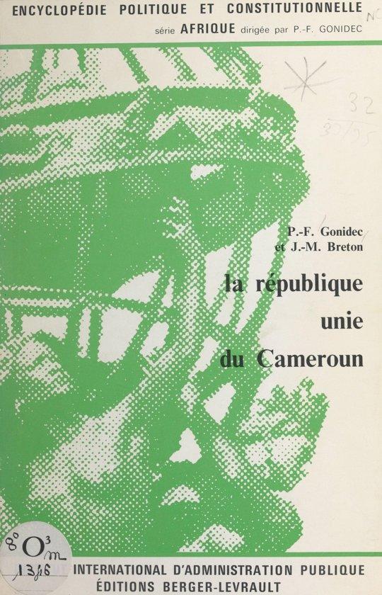 Boek cover La république unie du Cameroun van Jean-Marie Breton (Onbekend)